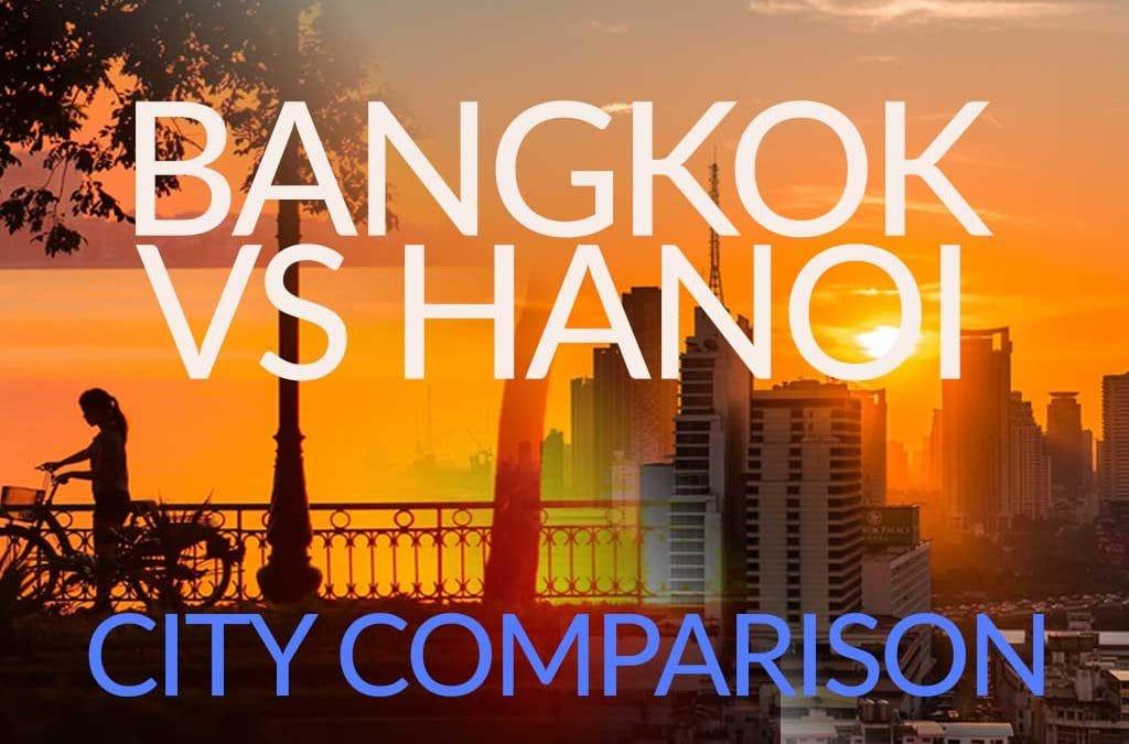 Bangkok vs Hanoi – City Comparison