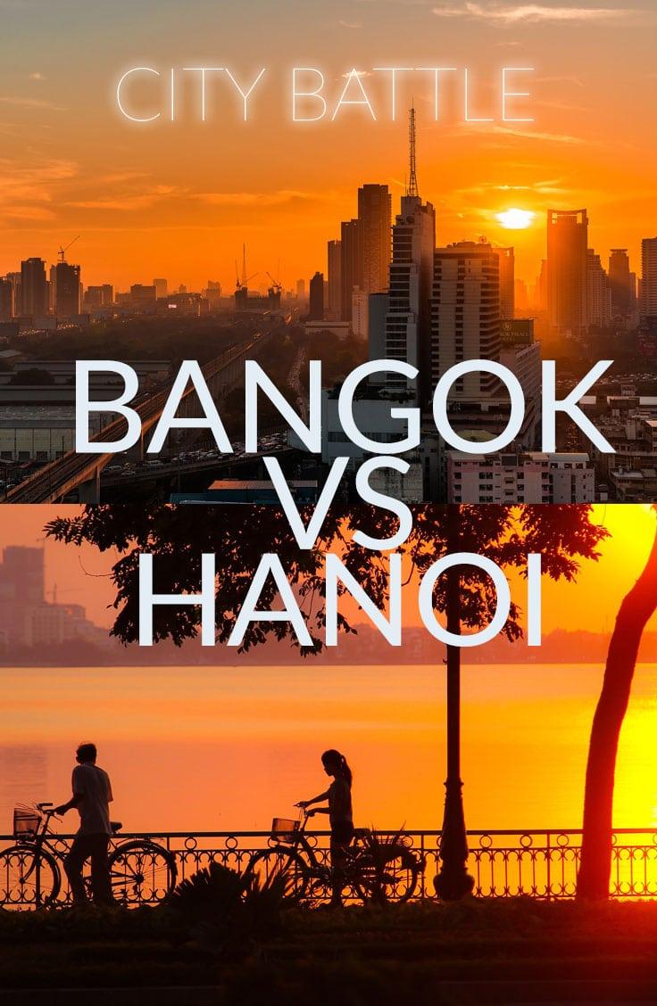 Bangkok vs Hanoi for Expats & Travelers