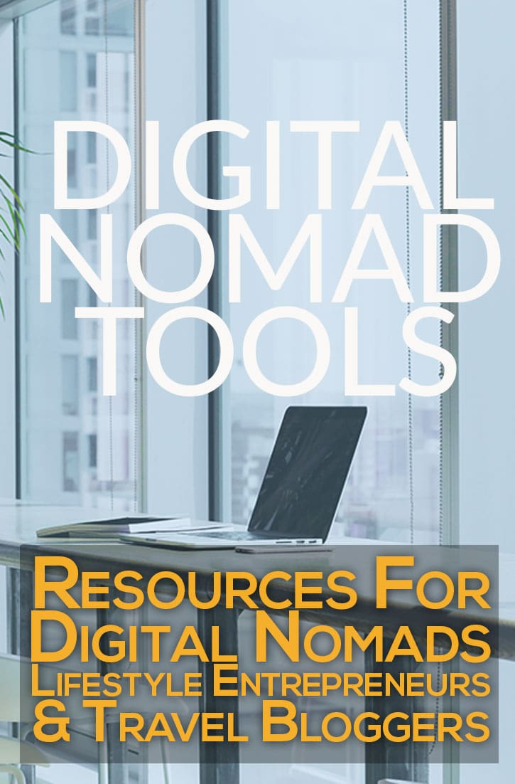 Digital Nomad Tools for the remote worker and location independent entrepreneur
