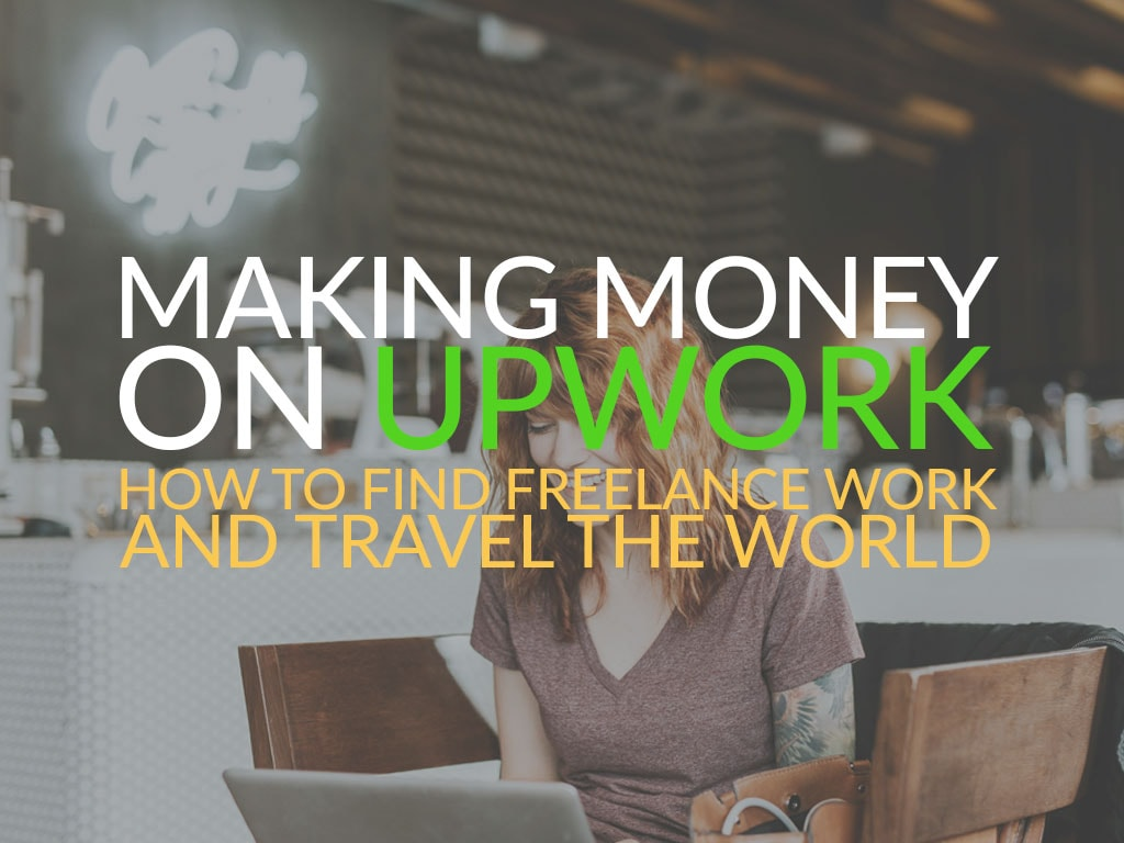 making money on Upwork for digital nomads