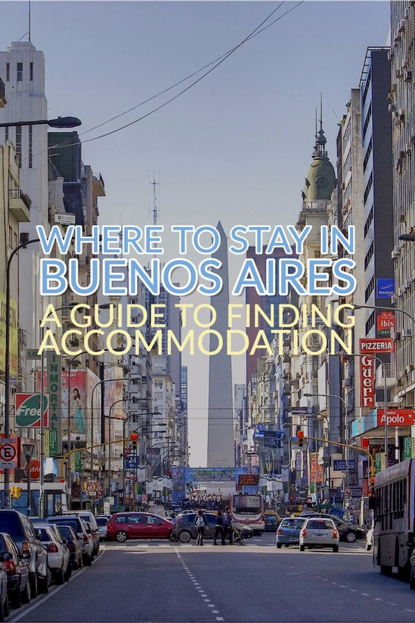 Where to stay in Buenos Aires - Accommodation Guide to Argentina's Capital City