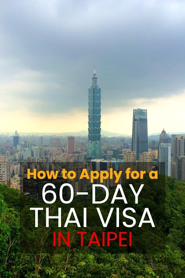 60 day Thai visa in Taipei Guide