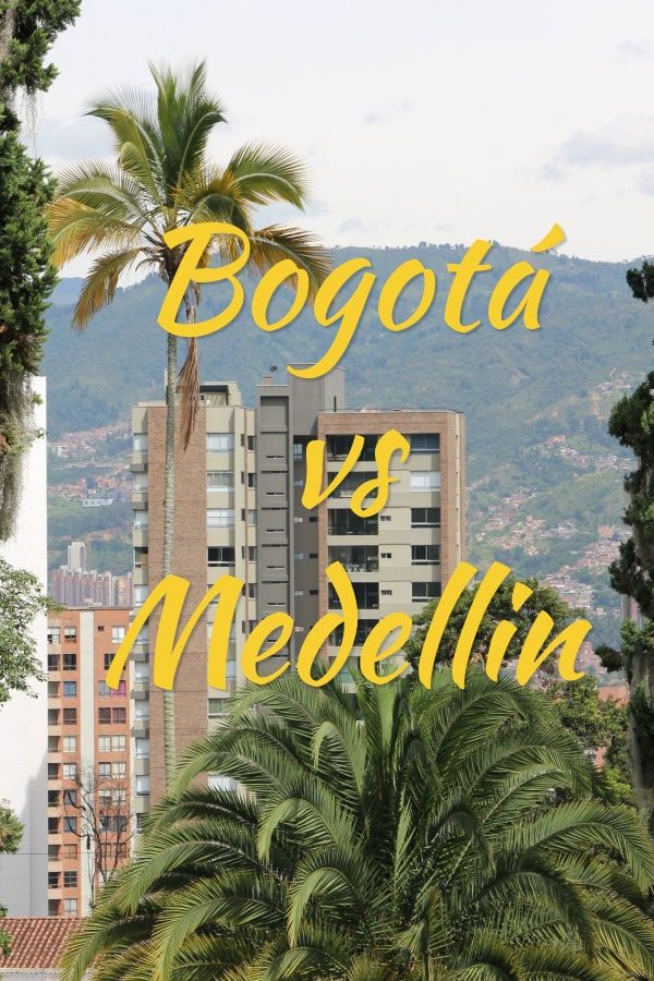 Bogota vs Medellin - Which is Best?