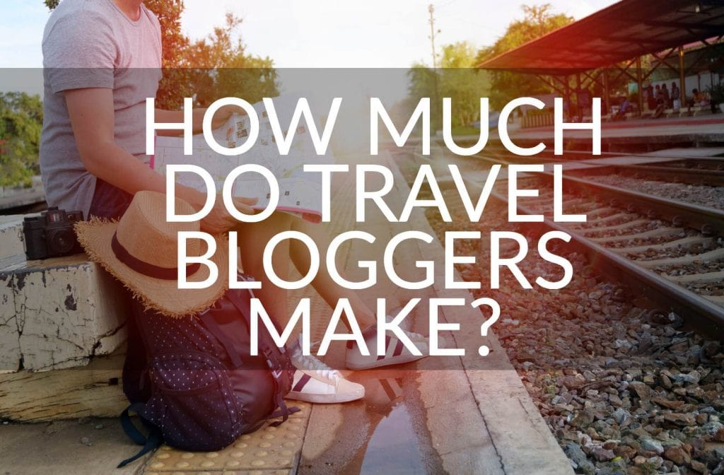 How much do travel bloggers make