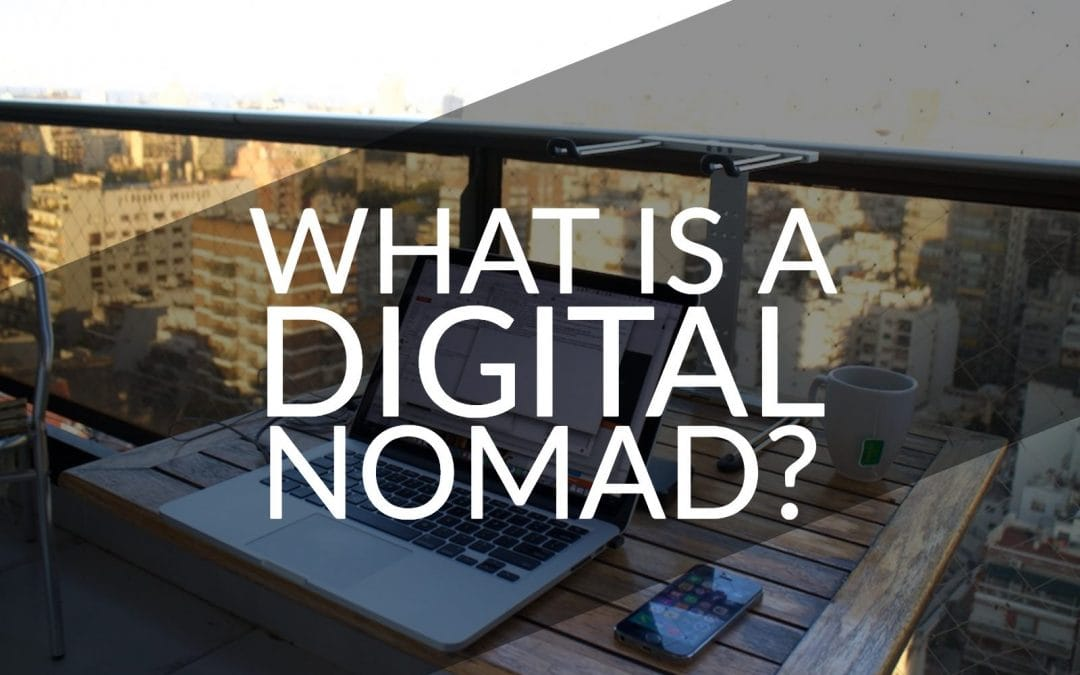 Work Around The World – Guide To The Digital Nomad Lifestyle