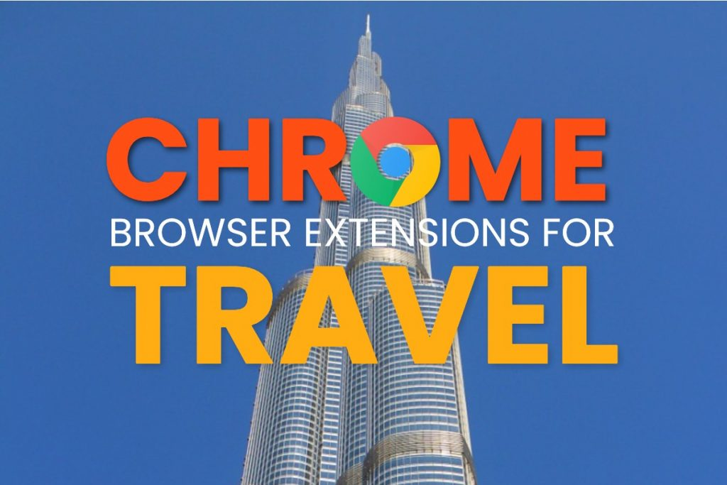 Chrome Browser Extensions for Travel Hacking