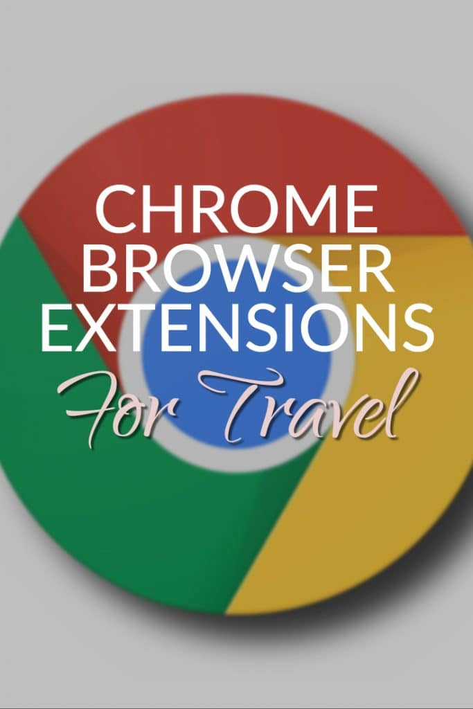 Chrome Extensions for Travel