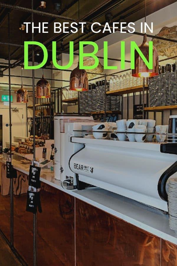 Best Dublin Cafes