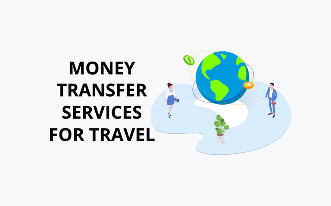 Transfer Money Overseas – Money Sending Services Compared