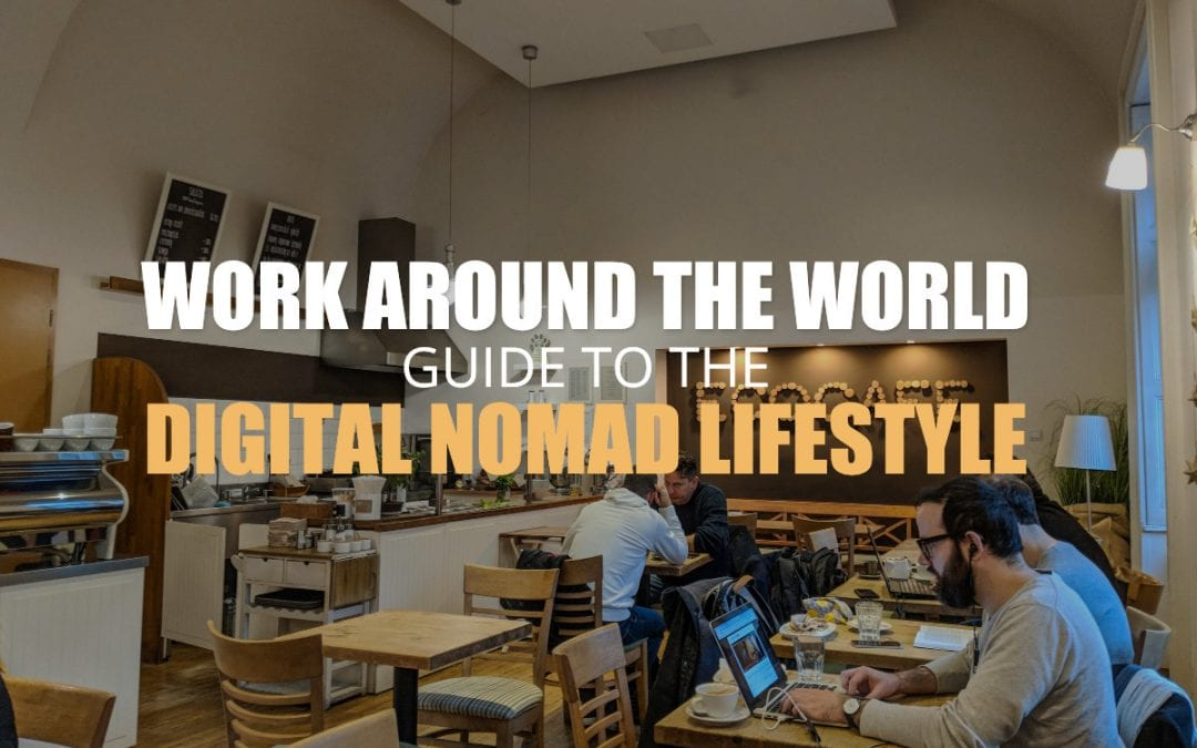 How To Become A Digital Nomad In 2019