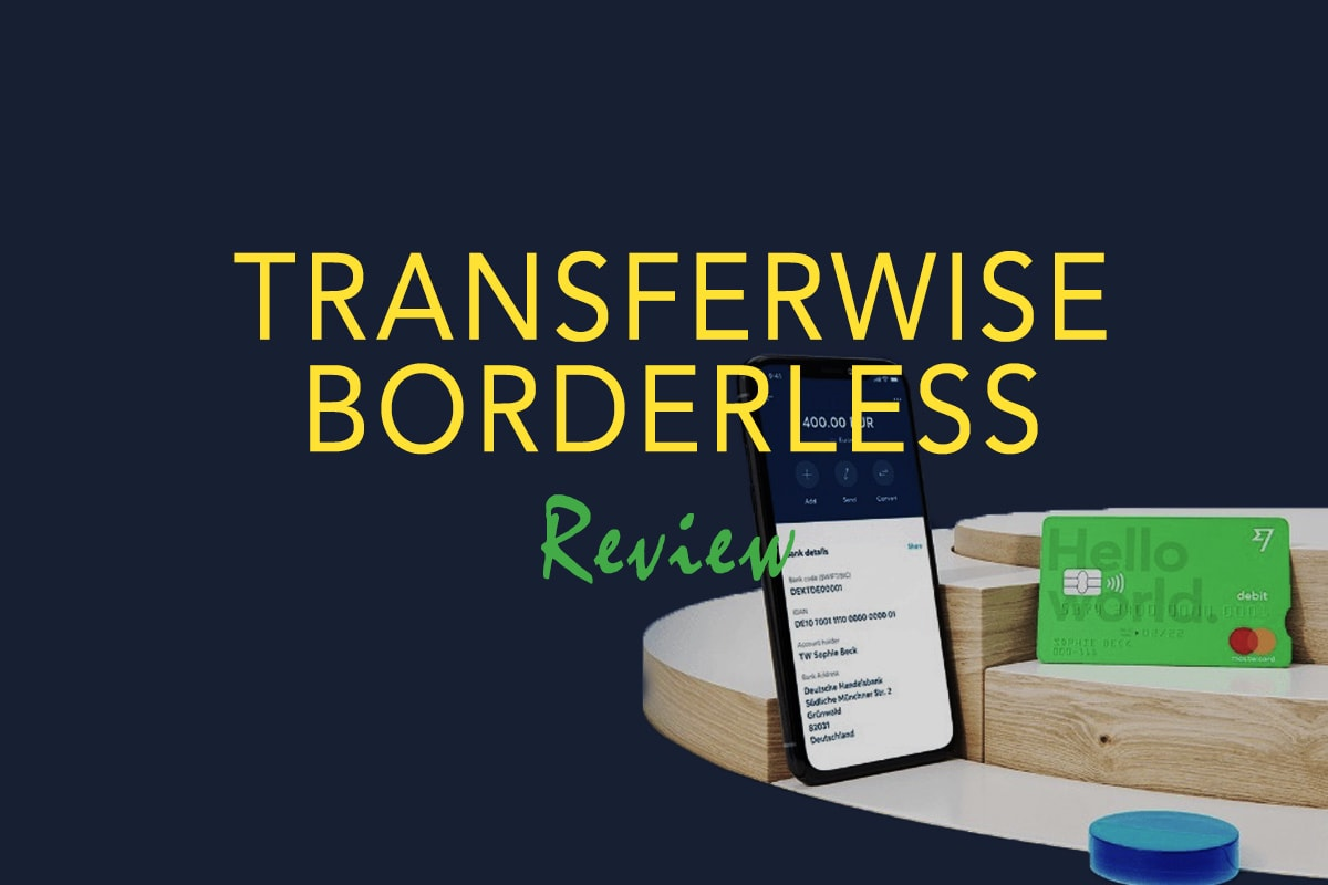 TransferWise Borderless account review - Currency app for digital nomads