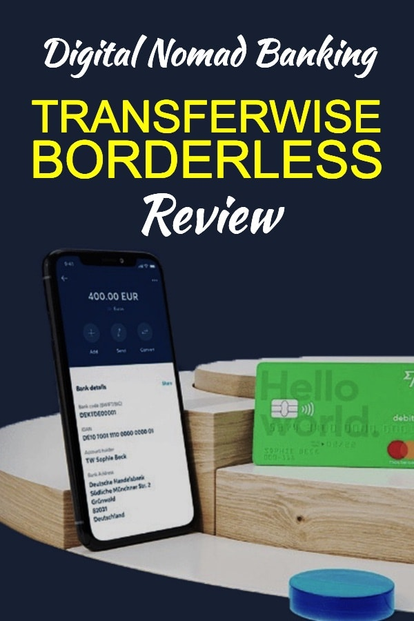 Transferwise Borderless Review - Digital Nomad Banking App