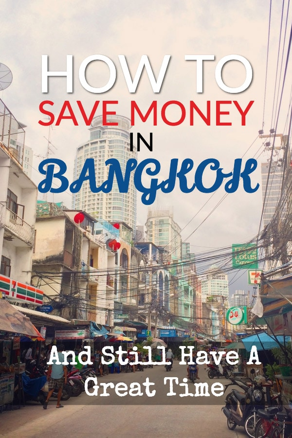 Budget Bangkok: save money n Bangkok