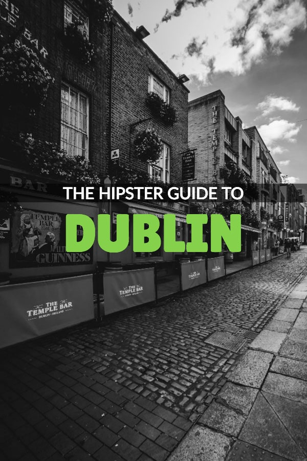 The Hipster's Guide to Dublin Pinterest Pin