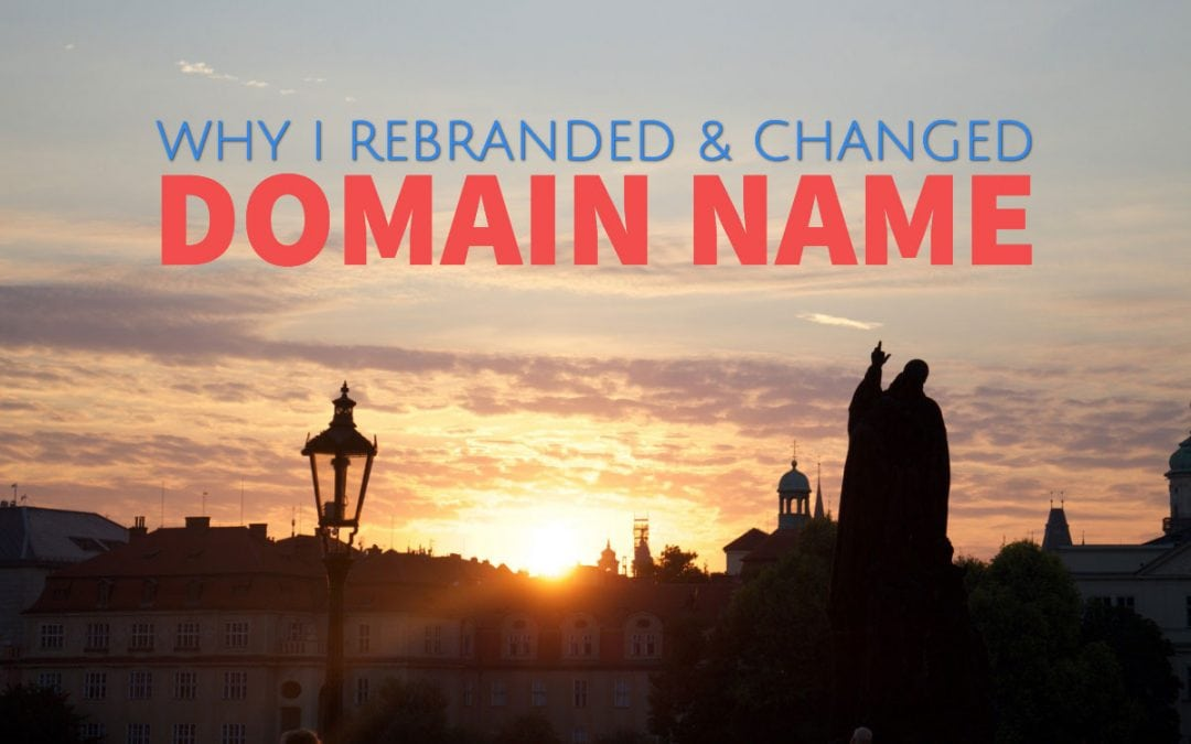 Rebranding A Website: Why I Changed Travel Blog Domain Name