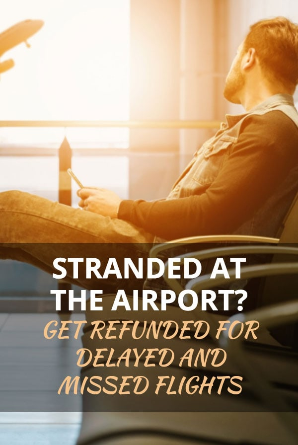 How to get a refund or compensation for delayed or cancelled flights