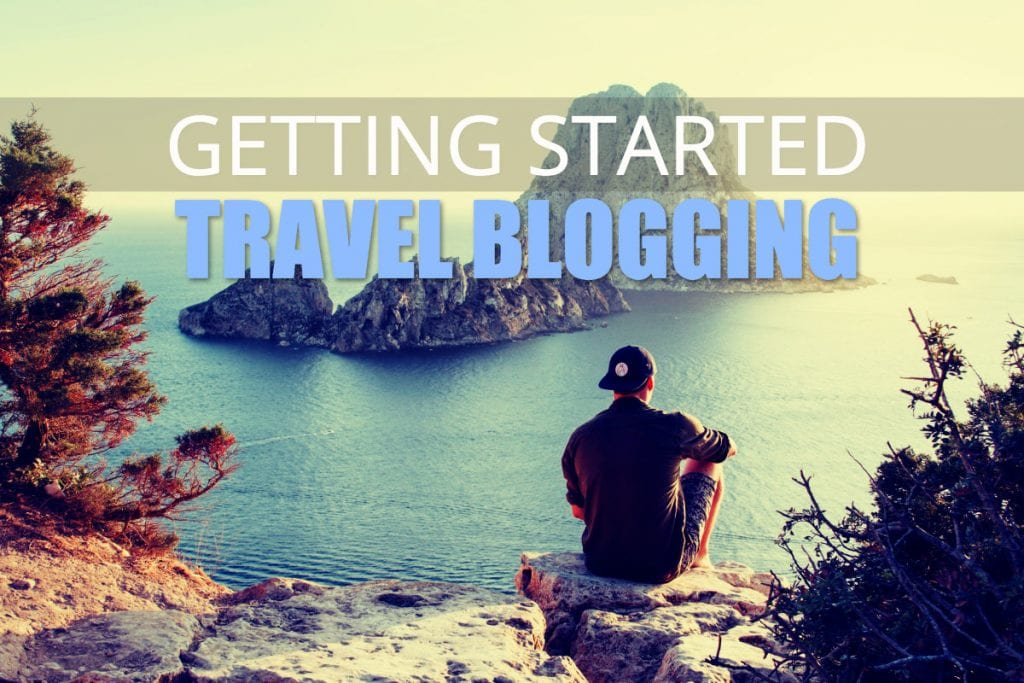 How to Start A Travel Blog - A Practical Guide