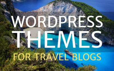 6 Of The Best WordPress Themes For Travel Blogs
