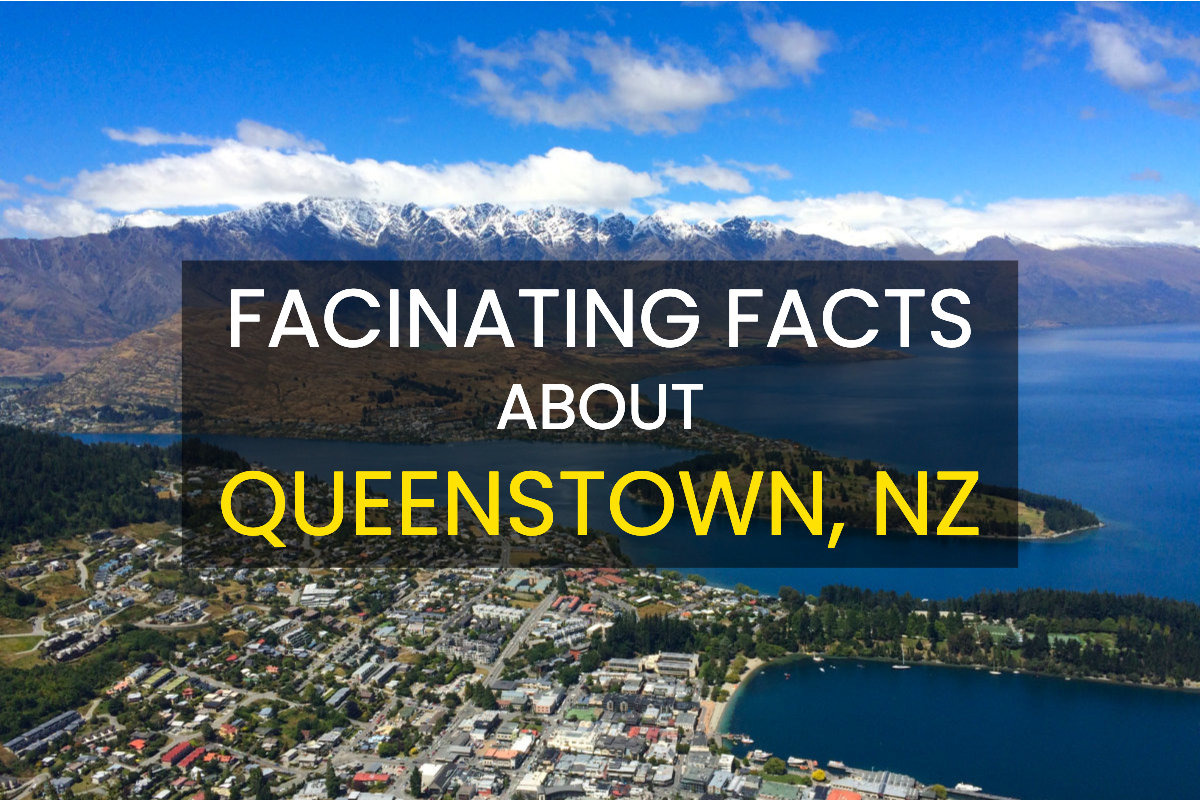 facts about Queenstown New Zealand