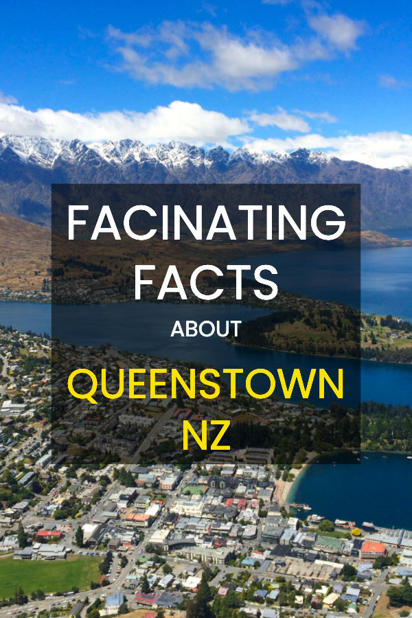 Queenstown Facts - Little known facts about New Zealand's most famous adventure town