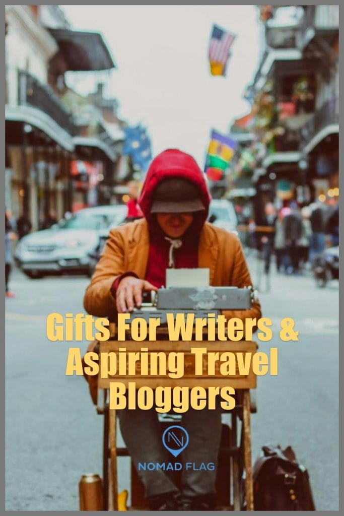 Gifts for Travel Writers and Travel Bloggers
