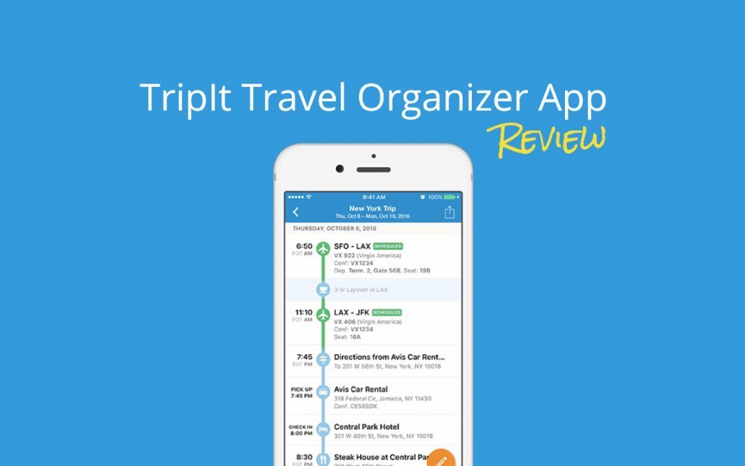 Tripit Pro Review: The Must Have Travel Organizer App