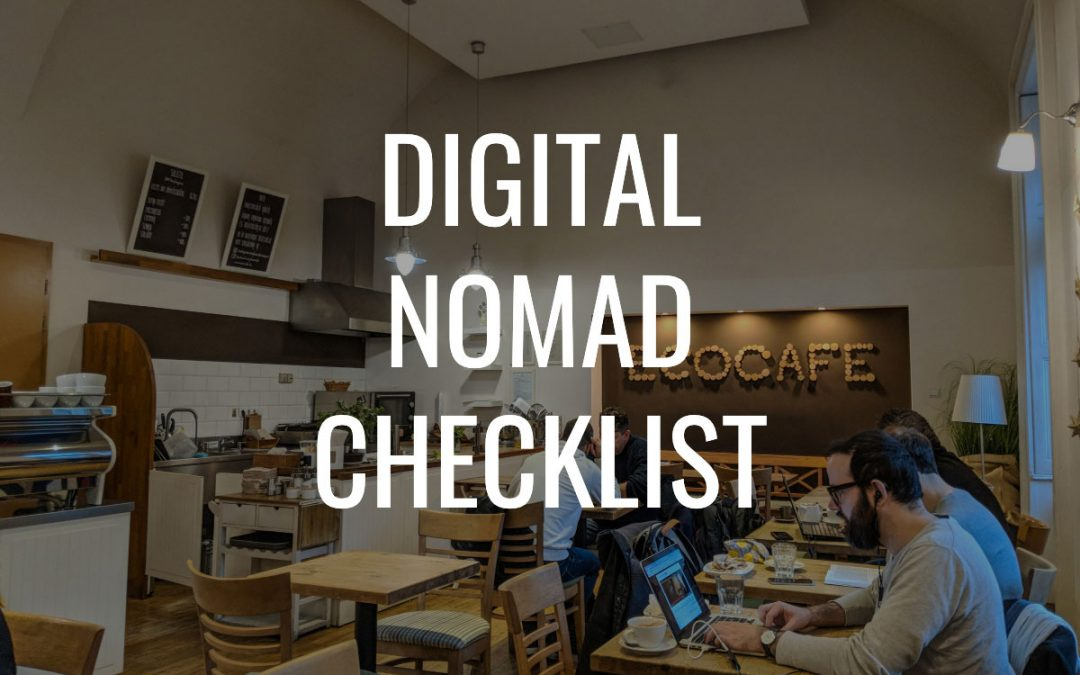 Digital Nomad Checklist 2019