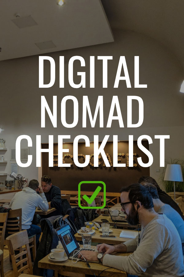 Digital Nomad Checklist | A list of the important stuff for location independent travel and work.