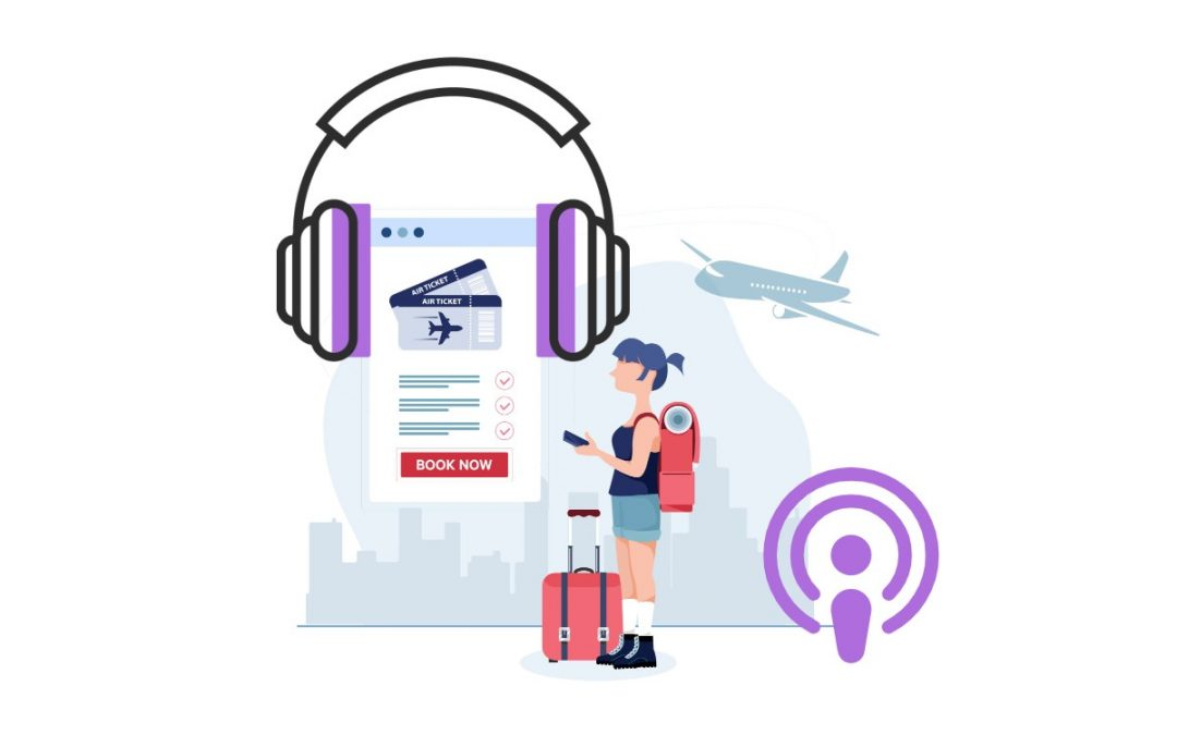 The Best Travel Podcasts [2019 Edition]
