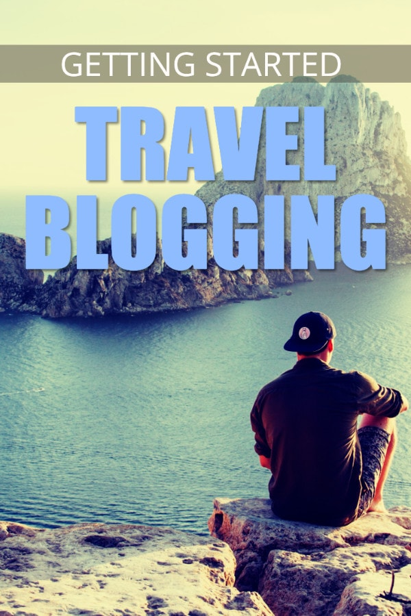 Travel blogging for beginners - getting started guide