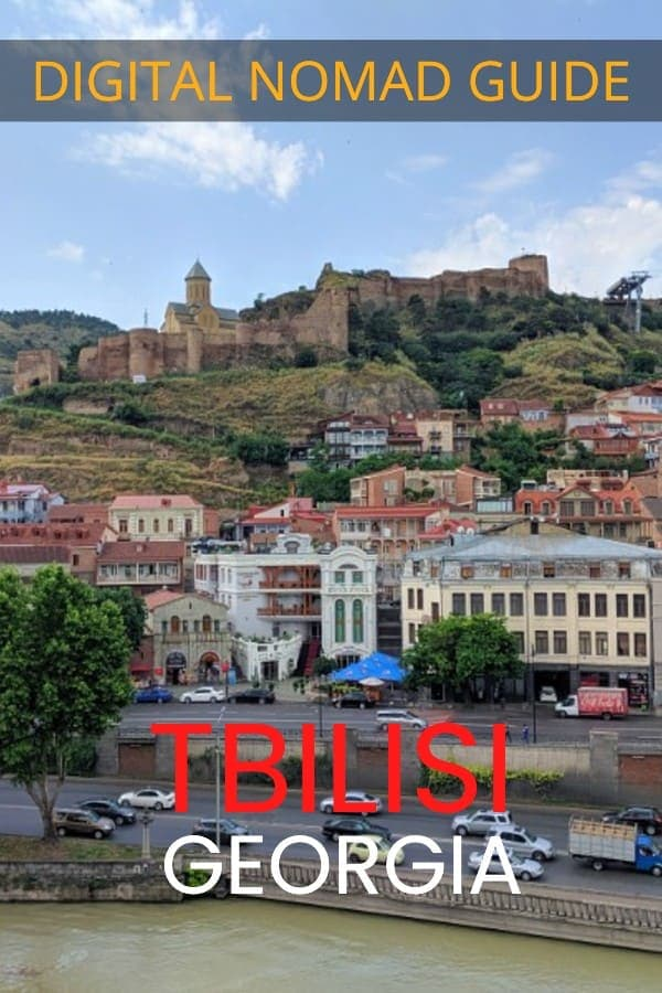 Digital Nomad Tbilisi - A guide to living in Georgia's Capital
