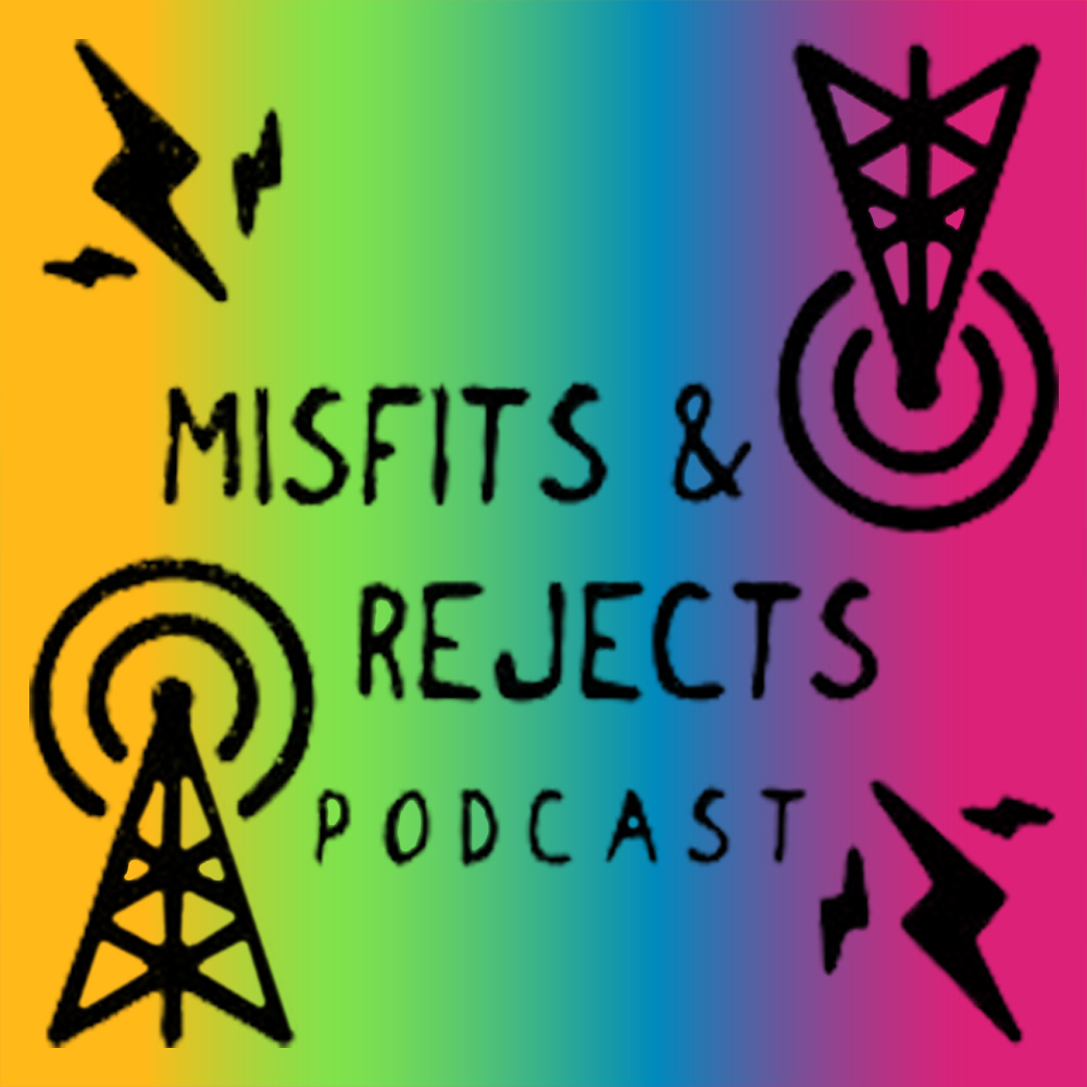 Misfits and rejects