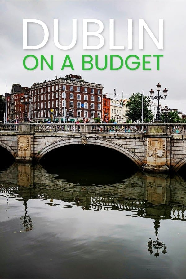 How to Do Dublin On A Budget | Cheap Dublin Guideeap Dublin Attractions & Sights