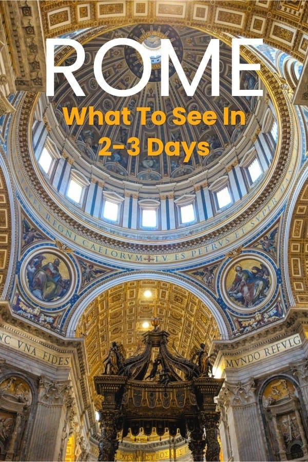 What to see in Rome in 2 or 3 days