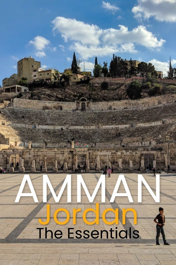 Visit Amman: Jordan's Capital Essential Travel Guide