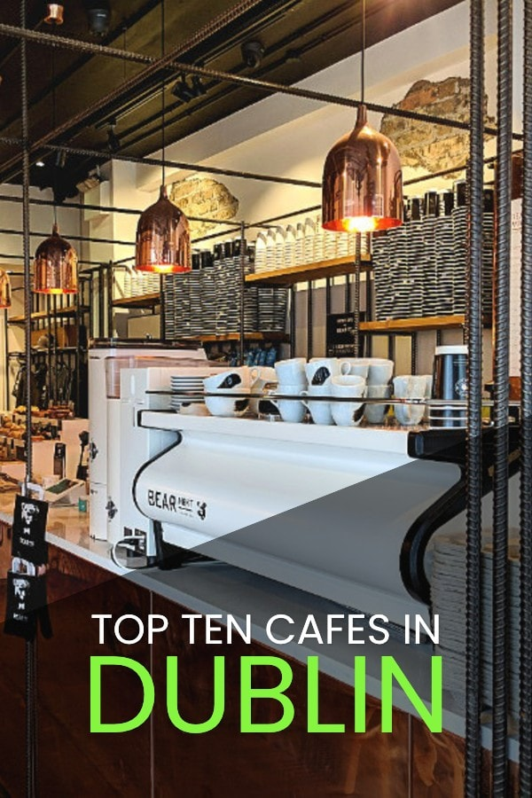 The Top Ten Best Coffee Shops in Dublin