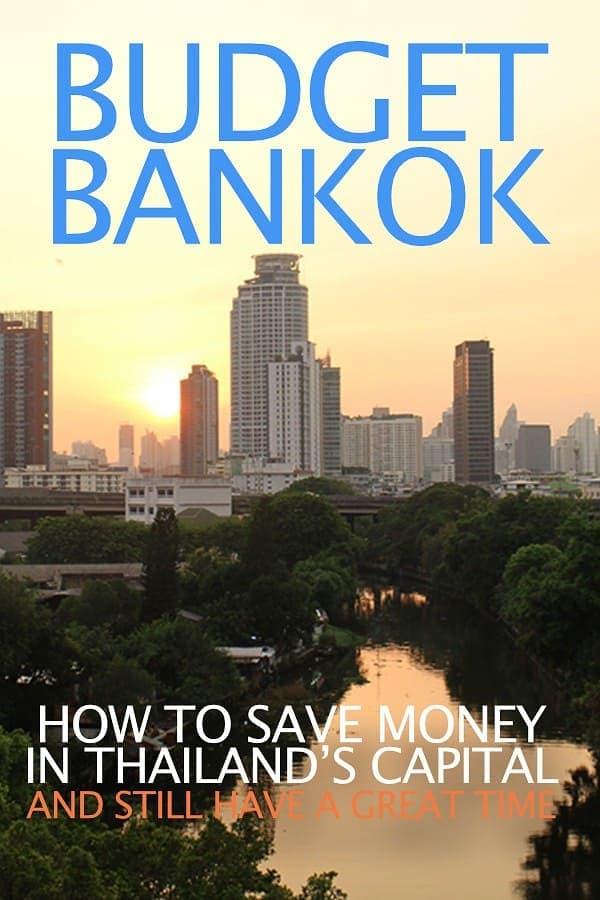 Budget Bangkok - Save Money in Thailand's Capital City