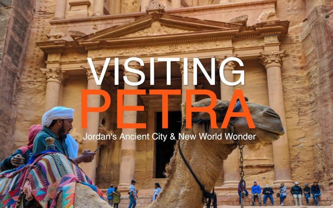 Visiting Petra: Jordan's Ancient City & New World Wonder