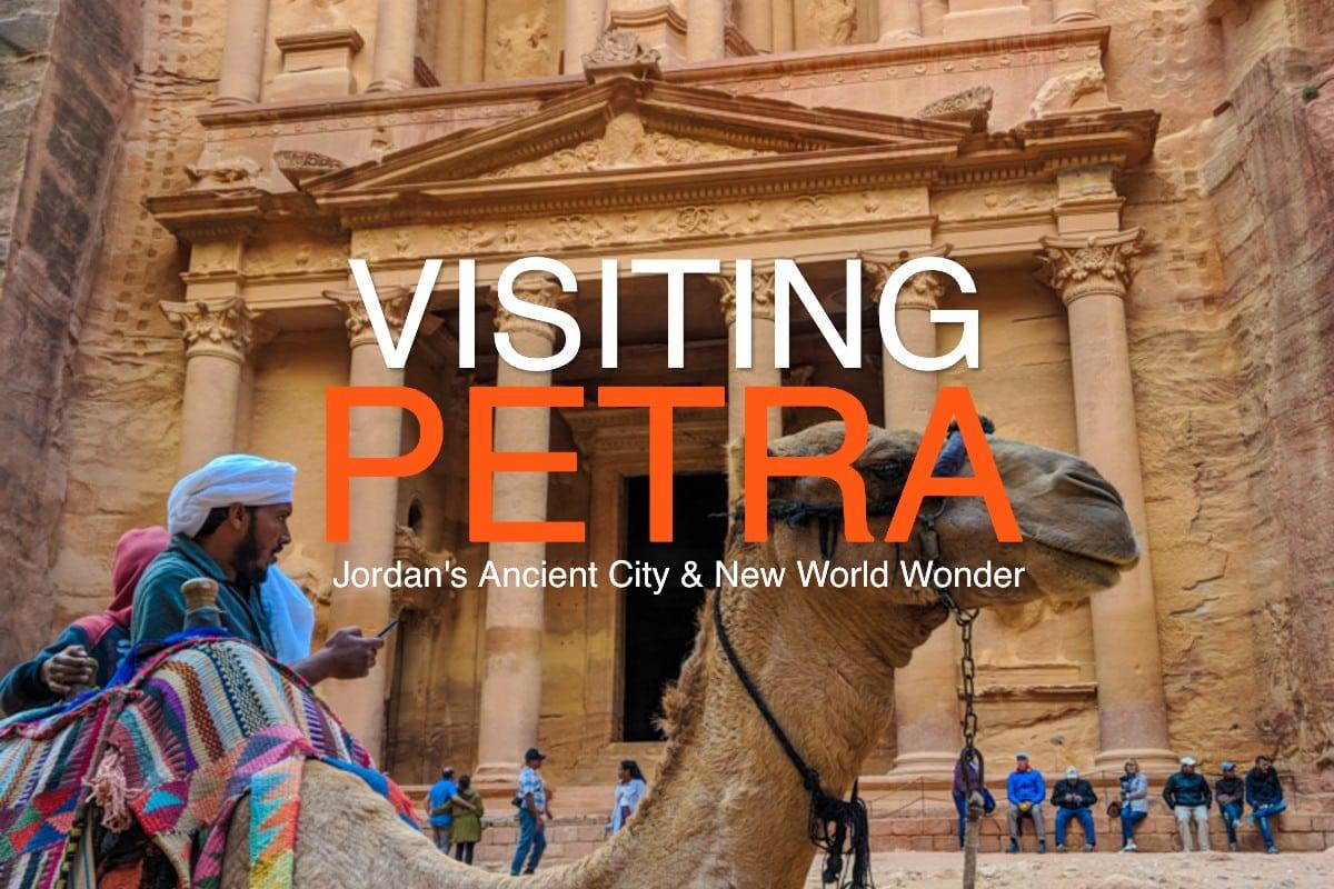Visiting Petra - Jordan's Lost City