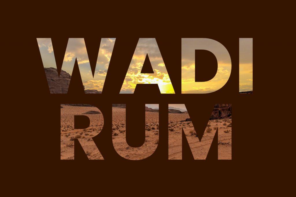 Visit Wadi Rum, Jordan