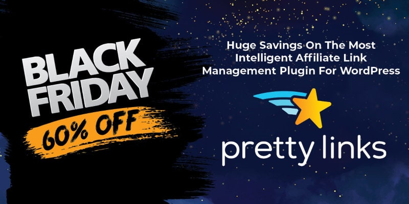 Pretty Links Black Friday 2019
