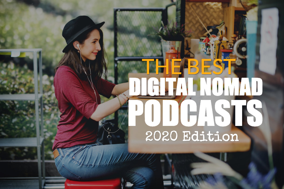 best digital nomad podcasts