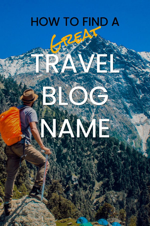 How to find a great travel blog name
