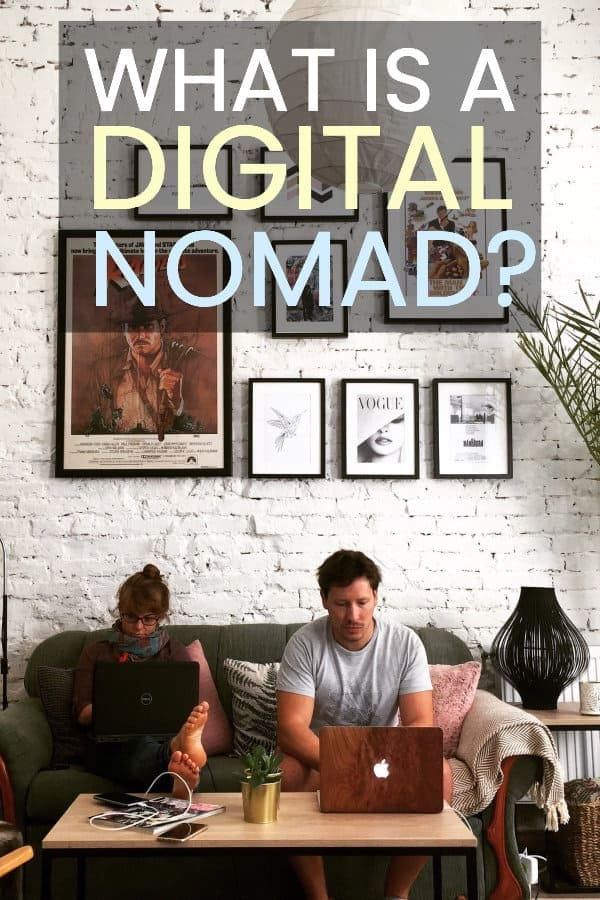 What is a Digital Nomad? The digital nomad lifestyle definition.