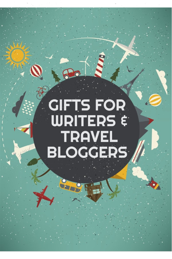 Gifts For Writers And Travel Bloggers