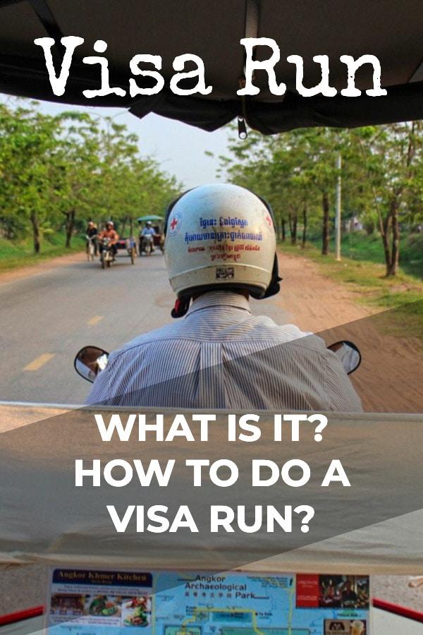 What Are Visa Runs